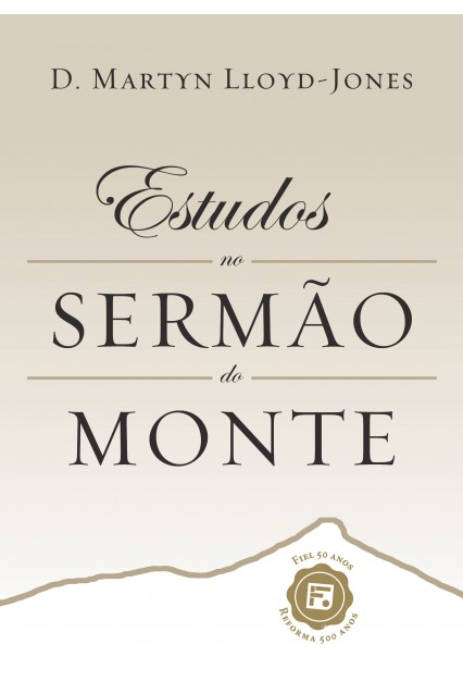 Estudos no Sermão do Monte, Lloyd-Jones (Resenha, PDF, Frases e Ofertas)