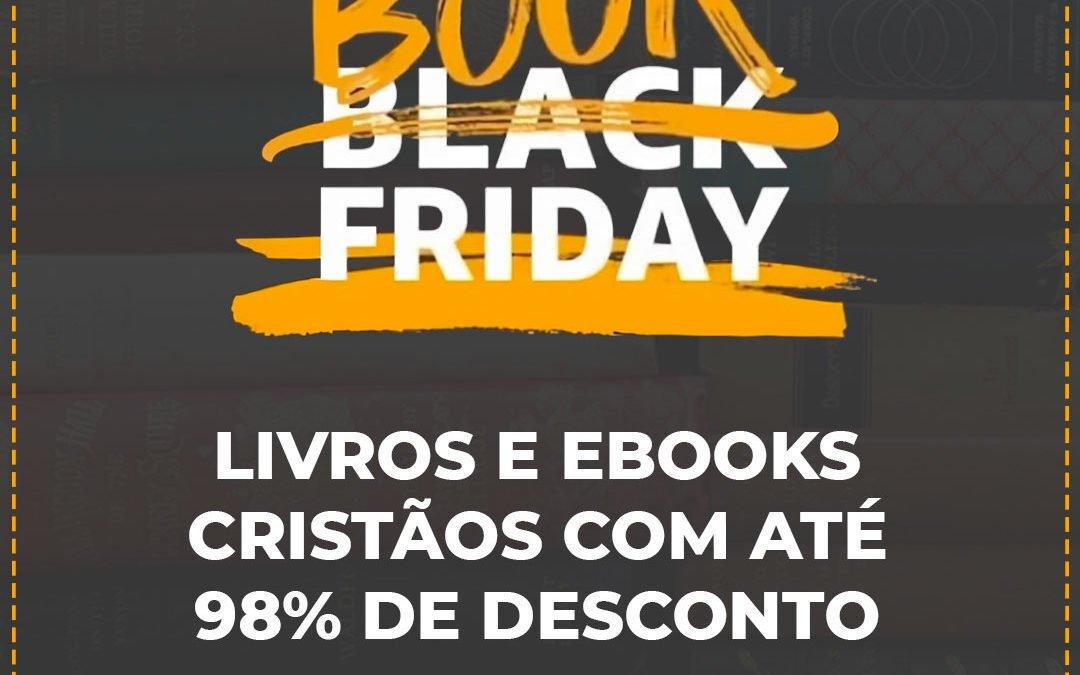 Book Friday: livros e ebooks cristãos em promoção